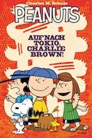 Peanuts 2: Auf nach Tokyo, Charlie Brown!